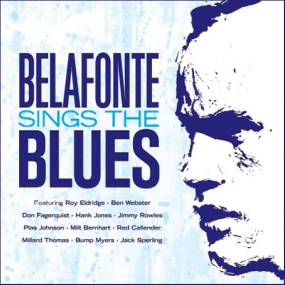 Belafonte Sings The Blues + Bonus Tracks