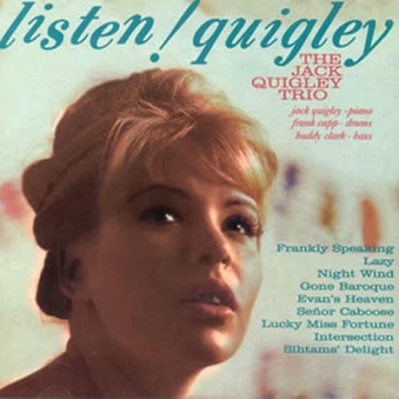 Listen! Quigley