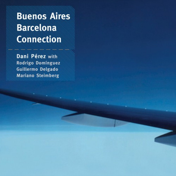 Buenos Aires - Barcelona Connection