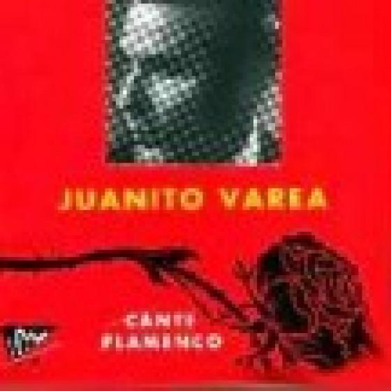 Juanito Varea - Cante Flamenco