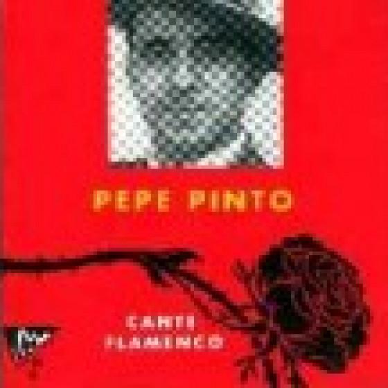 Pepe Pinto - Cante Flamenco