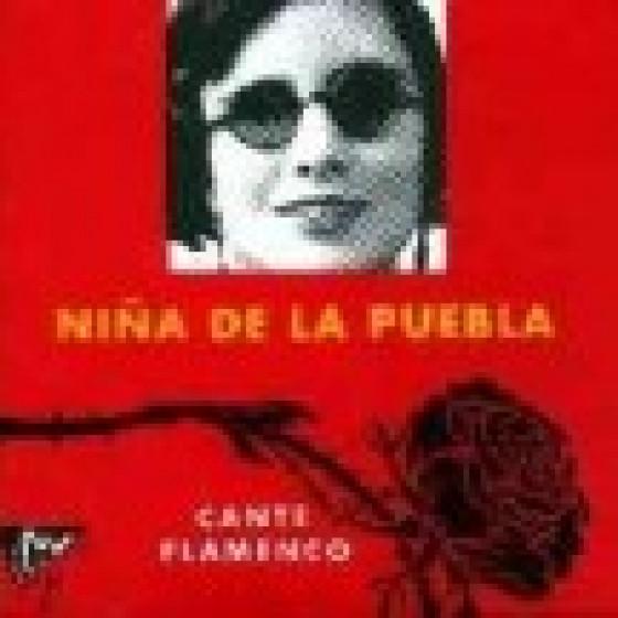 Niña de la Puebla - Cante Flamenco