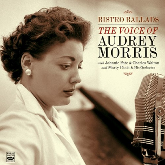 Bistro Ballads + The Voice of Audrey Morris (2 LP on 1 CD)
