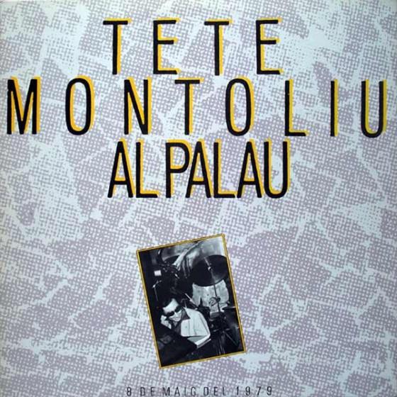 Tete Montoliu al Palau: 8 de Maig del 1979 (2-CD Set)
