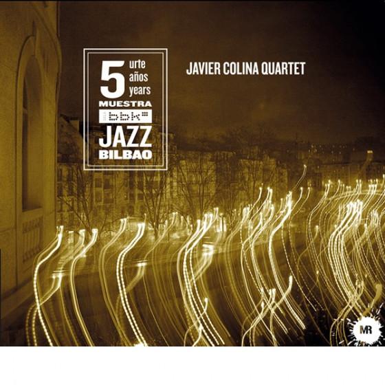 Javier Colina Quartet (Digipack)