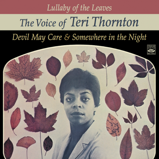 Lullaby of the Leaves: The Voice of Teri Thornton (2 LP on 1 CD)