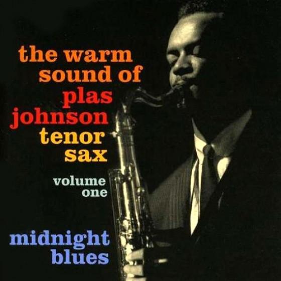 The Warm Sound Of Plas Johson Tenor Sax, Vol. 1 - Midnight Blues