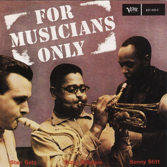 For Musicians Only - Feat. Stan Getz & Sonny Rollins