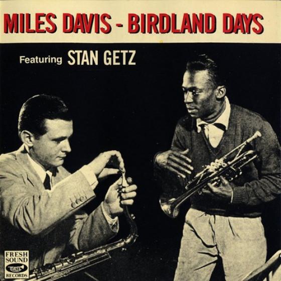 Birdland Days - Featuring Stan Getz