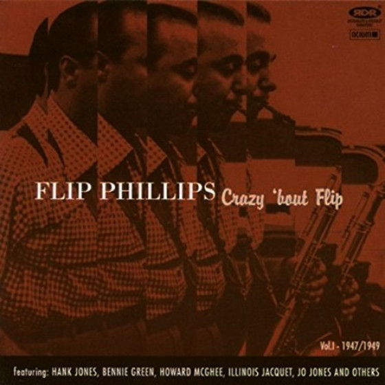 Crazy 'bout Flip, Vol. 1 (1947-1949)
