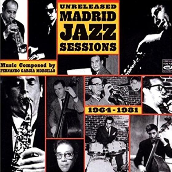 Unreleased Madrid Sessions 1964-1981