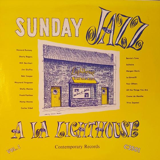 Sunday Jazz A La Lighthouse, Vol. 1 (Vinyl)