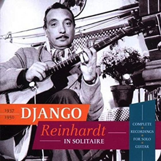 In Solitaire: Complete Recordings for Solo Guitar 1937-1950