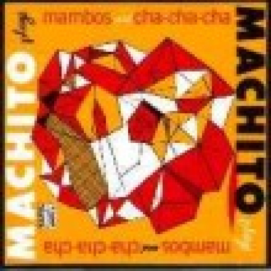 Machito Plays Mambos and Cha-Cha-Cha