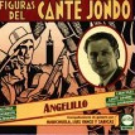 Figuras Del Cante Jondo - Angelillo
