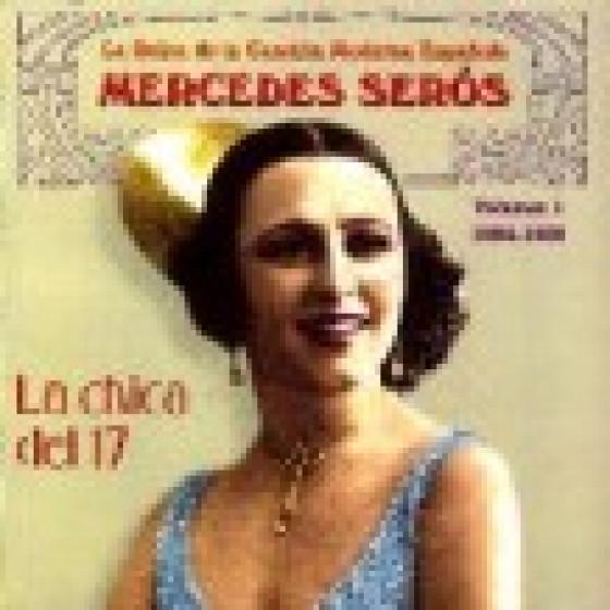 La Chica del 17 - La Reina de la Canción Moderna Española Vol. 1