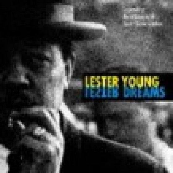 Lester dream Legendary Recordings whith Count basie Combos