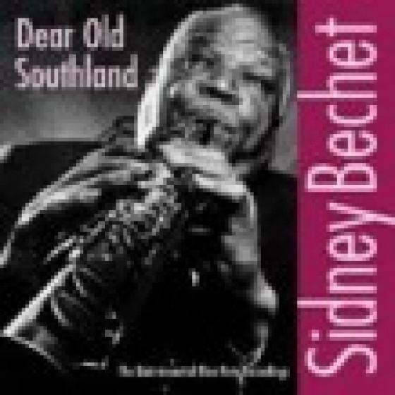 Dear Old Southland - The Quintessential Blue note Recordings