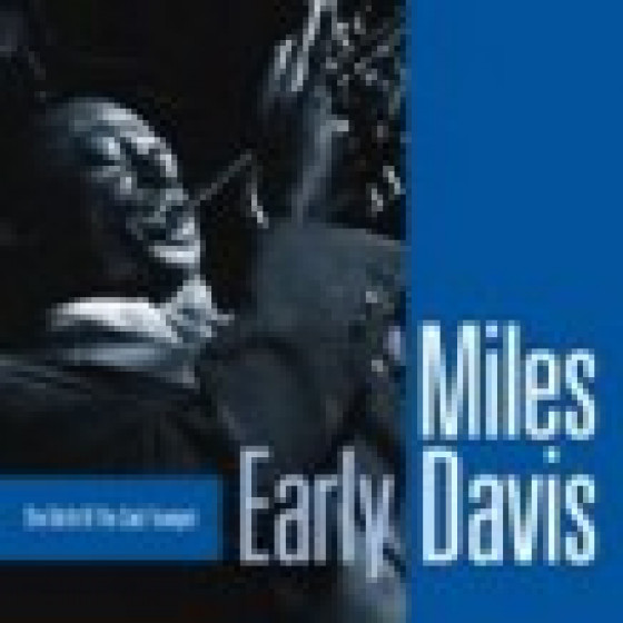 Early Davis - The Birth Of The Cool Trumpet