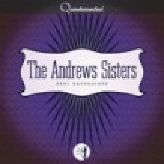 Best Recordings: The Andrew Sisters