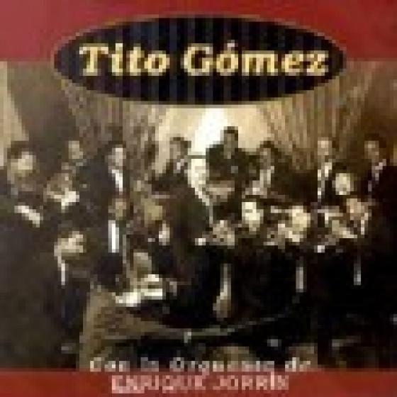 Tito Gómez Con La Orquesta De Enrique Jorrin