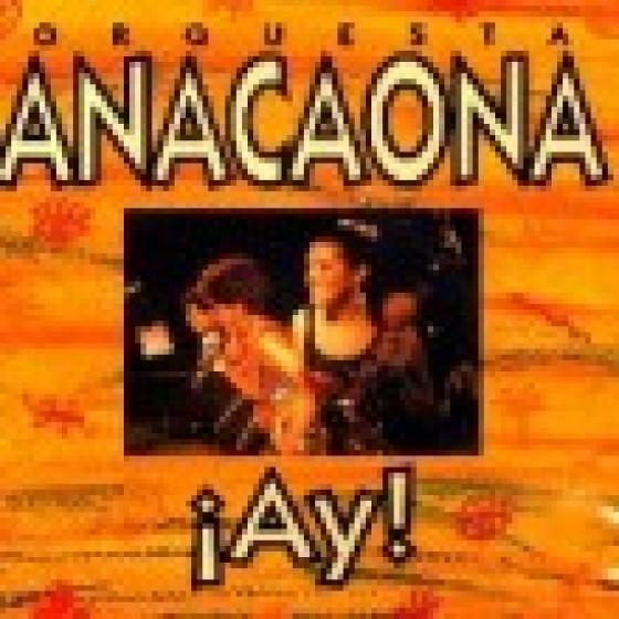 Anacaona ¡Ay