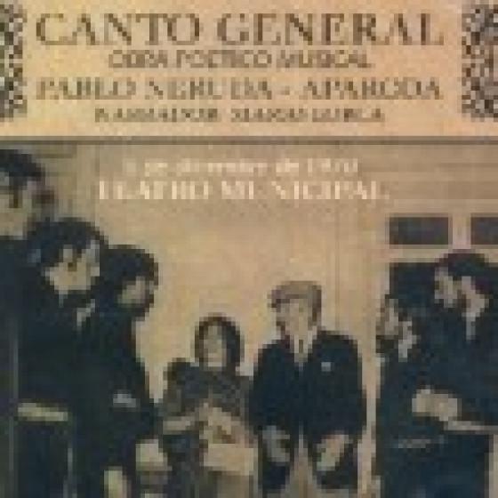 Canto General - Obra Poetico Musical - 5 de Diciembre de 1970