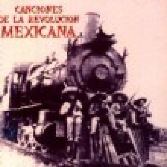 Canciones de la Revolucion Mexicana