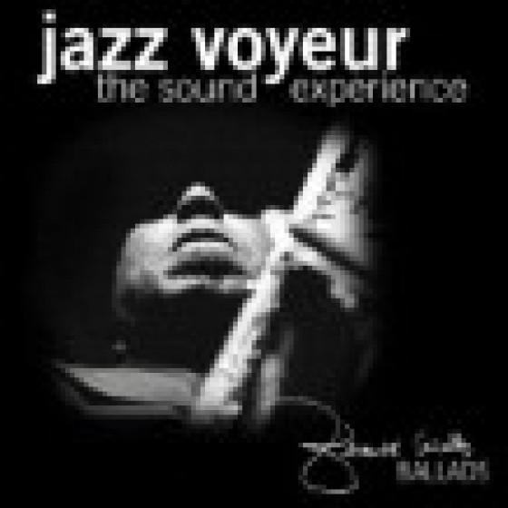 Gerardo Cañellas' Jazz Voyeur : The Sound Experience - Ballads