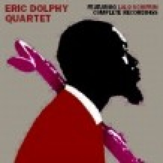 Eric Dolphy Quartet's Complete Recordings featuring Lalo Schifrin