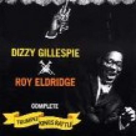 Complete Trumpet Kings Battle, with Roy Eldridge (2 LPs on 1 CD)