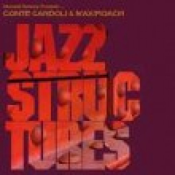 Jazz Structures (2 LPs on 1 CD)