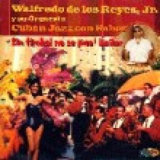 Sin Timbal no se pue' Bailar - Cuban Jazz con Sabor
