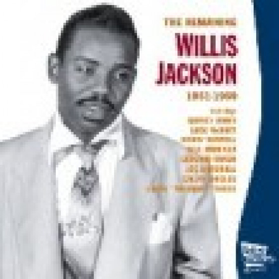 The Remaining Willis Jackson 1951-1959
