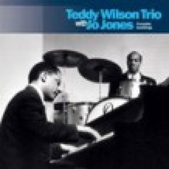 Teddy Wilson Trio with Jo Jones - Complete Recordings (3 CD set)