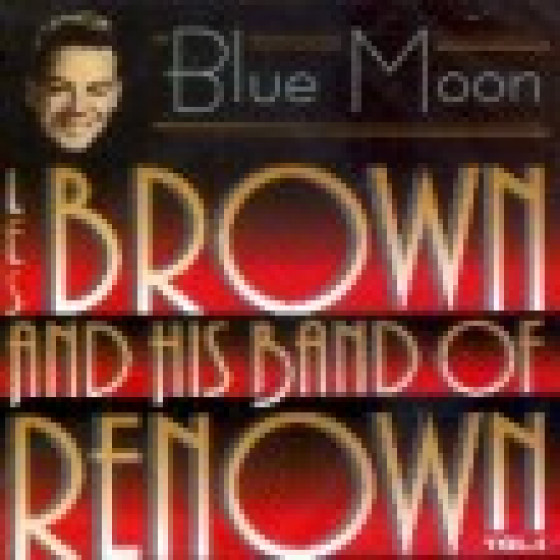 And His Band of Renown - Blue Moon, Vol. 1