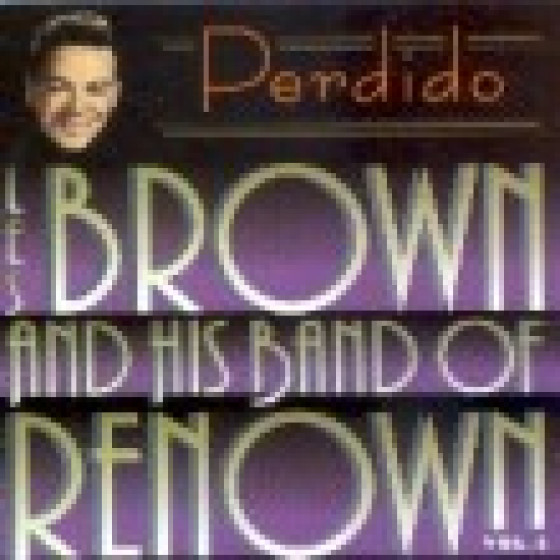 And His Band Of Renown - Perdido, Vol. 3