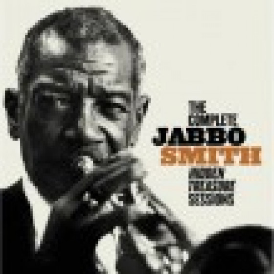 The Complete Jabbo Smith Hidden Treasure Sessions