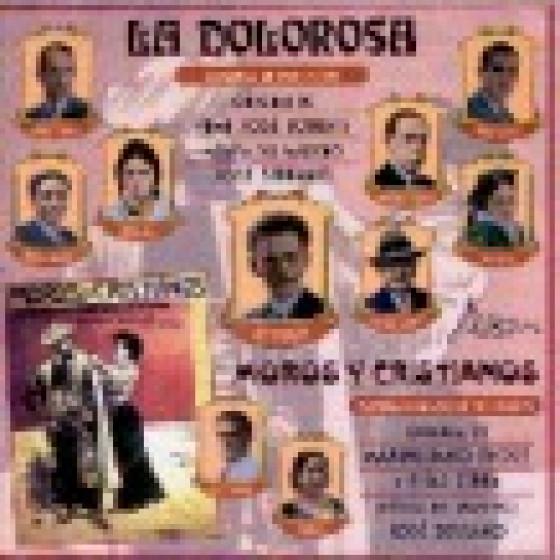 La Dolorosa - Moros y Christianos