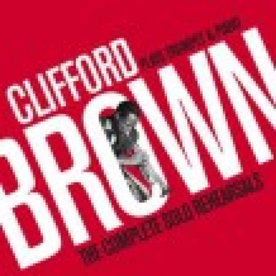 Clifford Brown Plays Trumpet & Piano - The Complete Solo Rehearsals (2-CD)
