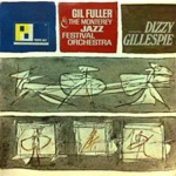 Gil Fuller & The Monterey Jazz Festival Orchestra Featuring Dizzy Gillespie (Vinyl)