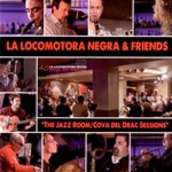 La Locomotora Negra & Friends - The Jazz Room / Cova del Drac Sessions (2-CD Set)