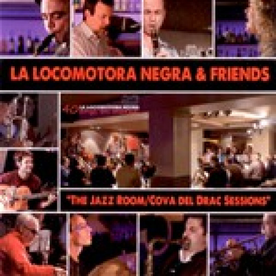 La Locomotora Negra & Friends - The Jazz Room / Cova del Drac Sessions (2-CD Set)