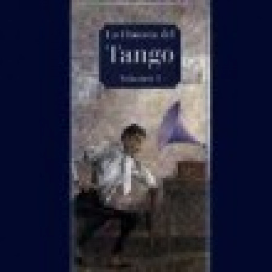 La Historia Del Tango Argentino Vol. 1 - Historia Del Tango (4-CD Box Set Long Edition)