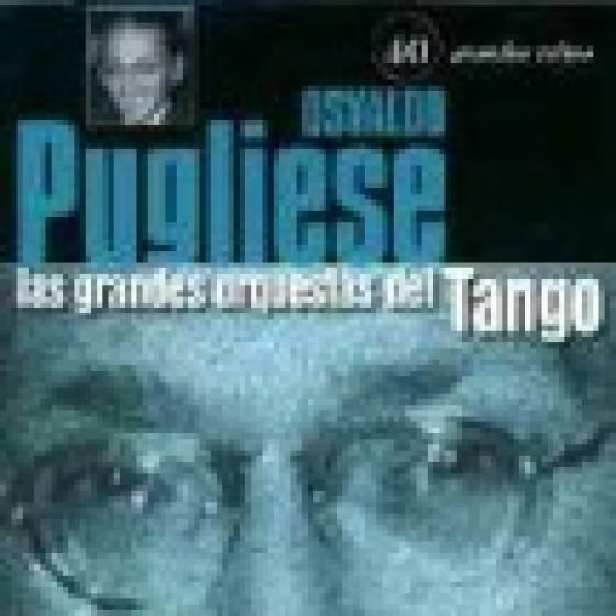 Las Grandes Orquestas del Tango: Orquesta Osvaldo Pugliese - 2 Cds