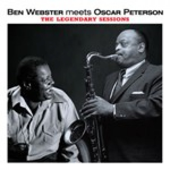 Ben Webster Meets Oscar Peterson - The Legendary Sessions (3 LPs on 2 CDs)