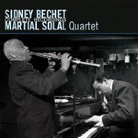 Sidney Bechet-Martial Solal Quartet: Complete Recordings