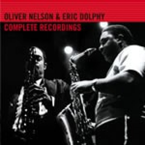 Oliver Nelson & Eric Dolphy - Complete Recordings (4 LPs on 2 CDs)