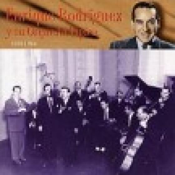 Enríque Rodriguez y su Orquesta Típica