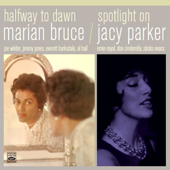Halfway To Dawn + Spotlight On Jacy Parker (2 LP on 1 CD)